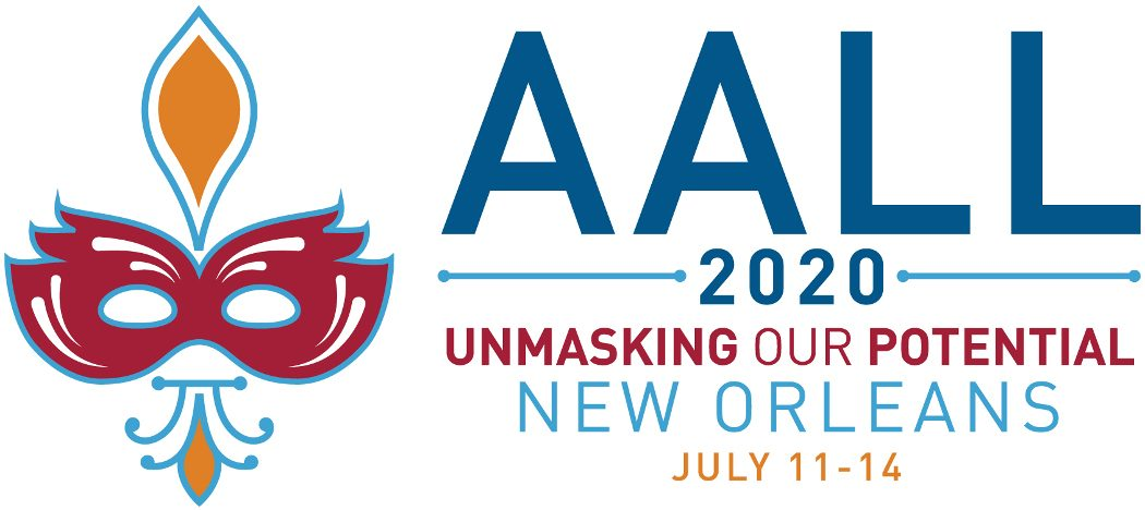 AALL  Am Assn of Law Libraries 2020 Ann Mtg & Conference - July 2020