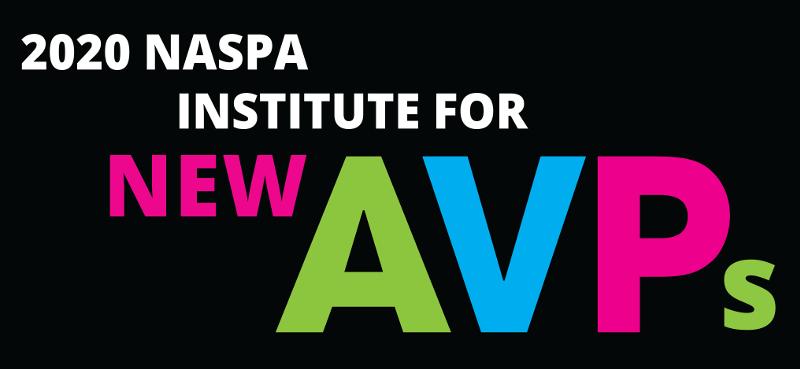 2020 NASPA Institute for new AVPs